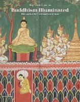 Buddhism Illuminated: Manuscript Art...