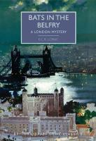 Bats in the Belfry: A London Mystery