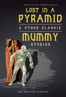 Lost in a Pyramid: And Other Classic...