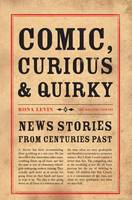 Comic, Curious and Quirky: News...