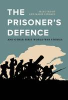 The Prisoner's Defence: And Other...