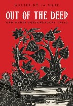Out of the Deep: And Other...