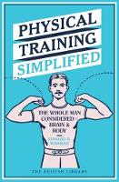 Physical Training Simplified: The...