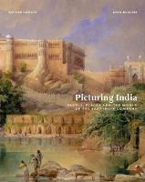 Picturing India: People, Places and...