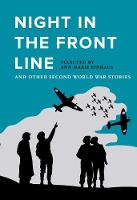 Night in the Front Line: And Other...