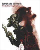 Terror and Wonder: The Gothic...