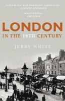 London in the Nineteenth Century: A...