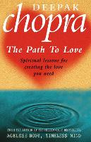 The Path to Love: Spiritual Lessons...