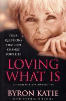 Loving What Is: How Four Questions ...