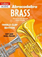 Abracadabra Brass: Treble Clef: The...