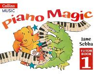 Piano Magic Tutor Book: Bk. 1