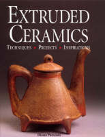 Extruded Ceramics: Techniques,...