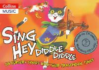 Songbooks: Sing Hey Diddle Diddle: 66...