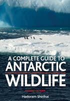 A Antarctic Wildlife: A Complete ...
