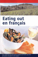 Eating Out En Francais (Large Print)