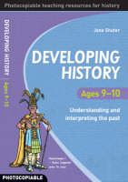 Developing History Ages 9-10:...
