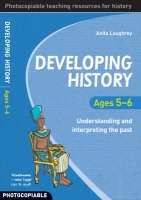 Developing History Ages 5-6:...