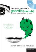 Access Accent: Geordie (Newcastle): ...