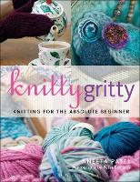 Knitty Gritty: Knitting for the...