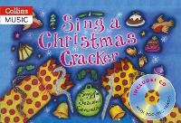 Sing a Christmas Cracker: Songs for...