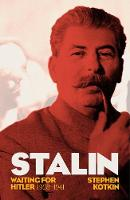 Stalin, Vol. II: Waiting for Hitler,...