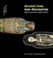 Ancient Lives: New Discoveries: Eight...