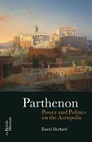 The Parthenon: Power and Politics on...