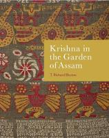 Krishna in the Garden of Assam: The...