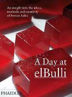 A Day at elBulli: An insight into the...