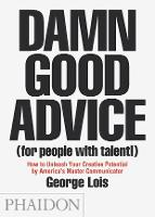Damn Good Advice (for People With...