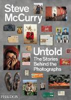 Steve McCurry Untold: The Stories...