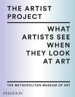 The Artist Project: What Artists See...