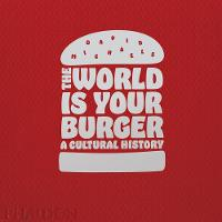 The World is Your Burger: A Cultural...