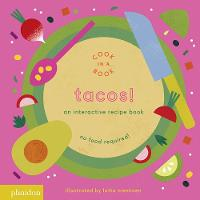 Tacos!: An Interactive Recipe Book