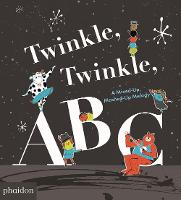 Twinkle, Twinkle, ABC: A Mixed-up,...