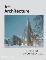 A+ Architecture: The Best of...