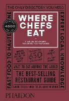 Where Chefs Eat: A Guide to Chefs'...