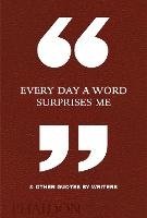 Every Day a Word Surprises Me & Other...
