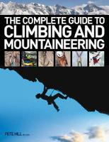 The Complete Guide to Climbing and...