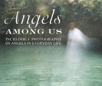 The Angels Among Us: Incredible...