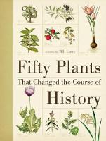 Fifty Plants That Changed the Course...