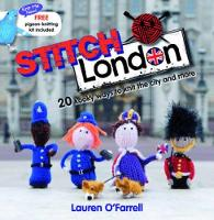 Stitch London: 20 Kooky Ways to Knit...