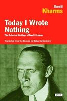 Today I Wrote Nothing: The Selected...
