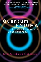 Quantum Enigma: Physics Encounters...