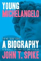 Young Michelangelo: The Path To The...