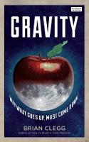 Gravity: How the Most Mysterious ...