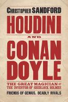 Houdini and Conan Doyle: The Great...