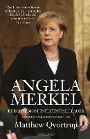 Angela Merkel: Europe's Most...