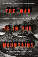 The War is in the Mountains: Violence...