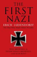 The First Nazi: Erich Ludendorff